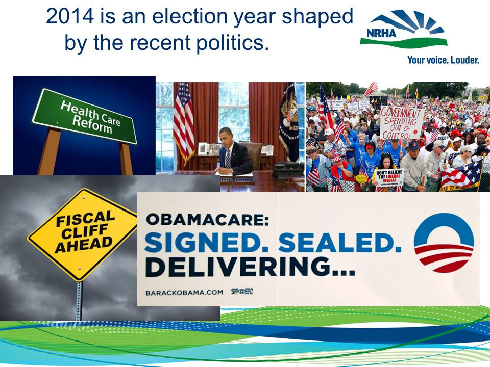 2014 is an election year shaped by the recent politics.
