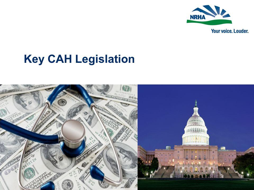Key CAH Legislation