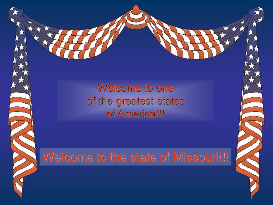 Welcome to one of the greatest states of America!!.