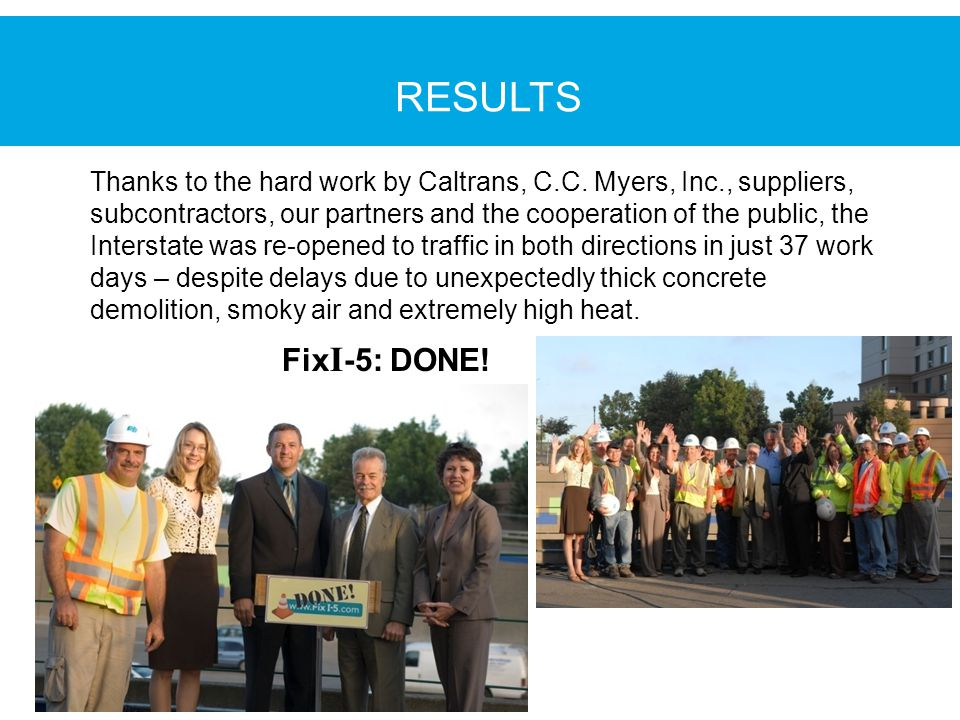 Thanks to the hard work by Caltrans, C.C.