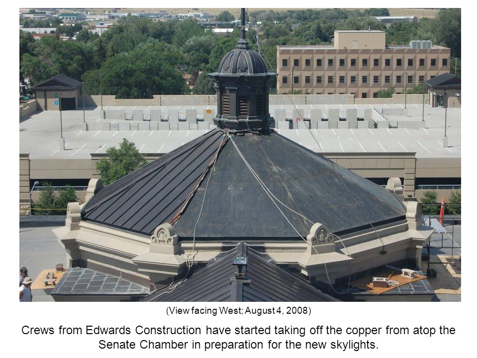 Crews from Edwards Construction have started taking off the copper from atop the Senate Chamber in preparation for the new skylights. (View facing Wes