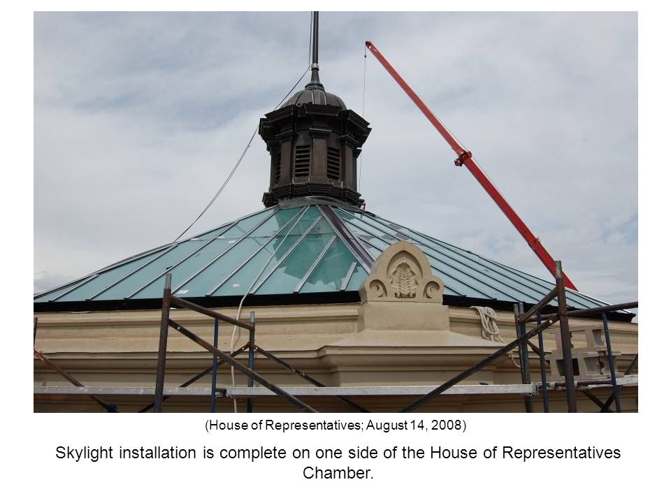 Skylight installation is complete on one side of the House of Representatives Chamber. (House of Representatives; August 14, 2008)