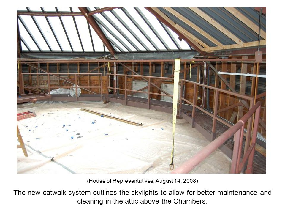The new catwalk system outlines the skylights to allow for better maintenance and cleaning in the attic above the Chambers. (House of Representatives;