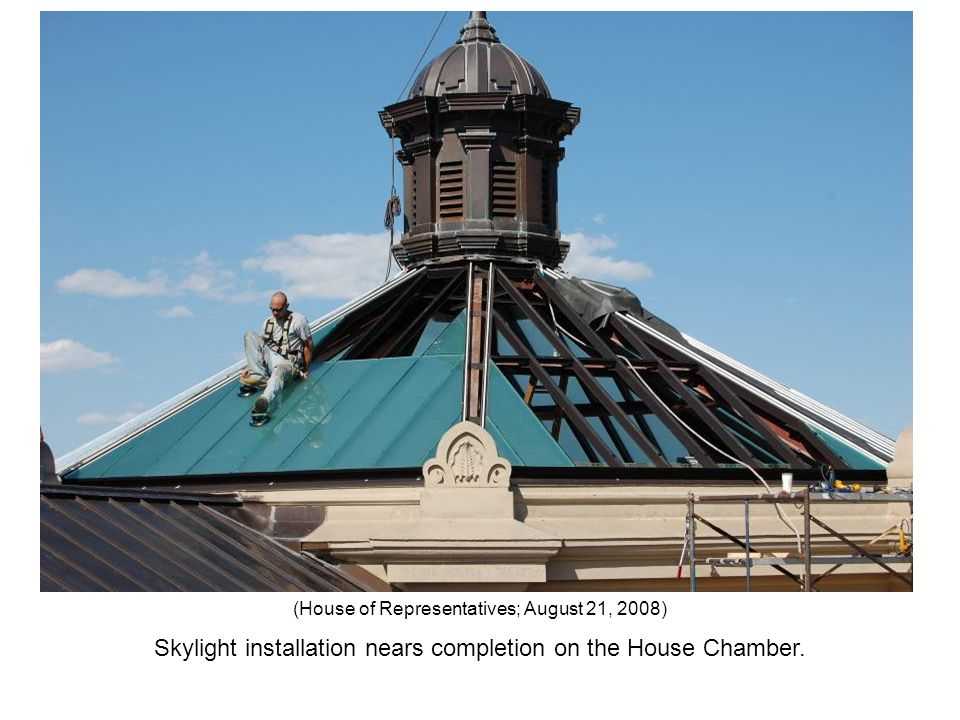 Skylight installation nears completion on the House Chamber. (House of Representatives; August 21, 2008)