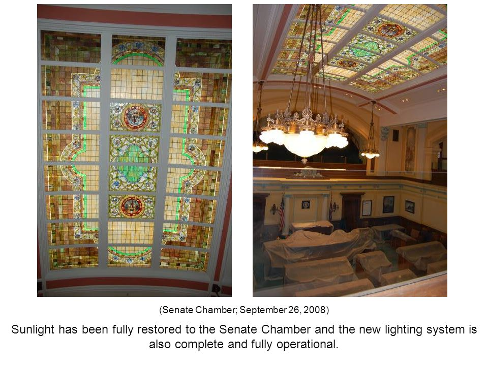 Sunlight has been fully restored to the Senate Chamber and the new lighting system is also complete and fully operational. (Senate Chamber; September
