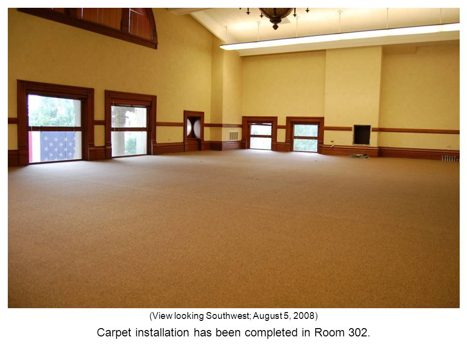 Carpet installation has been completed in Room 302. (View looking Southwest; August 5, 2008)