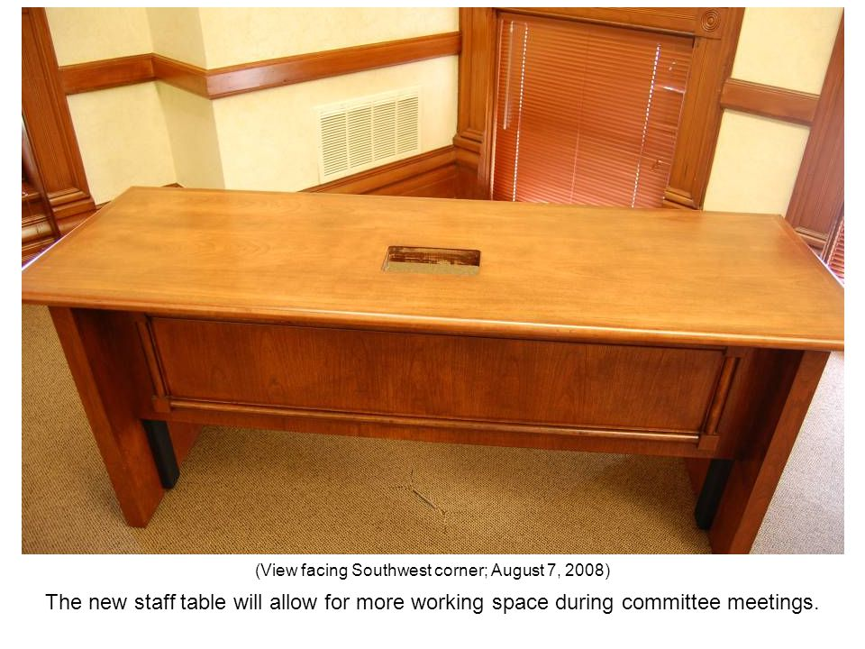 The new staff table will allow for more working space during committee meetings. (View facing Southwest corner; August 7, 2008)