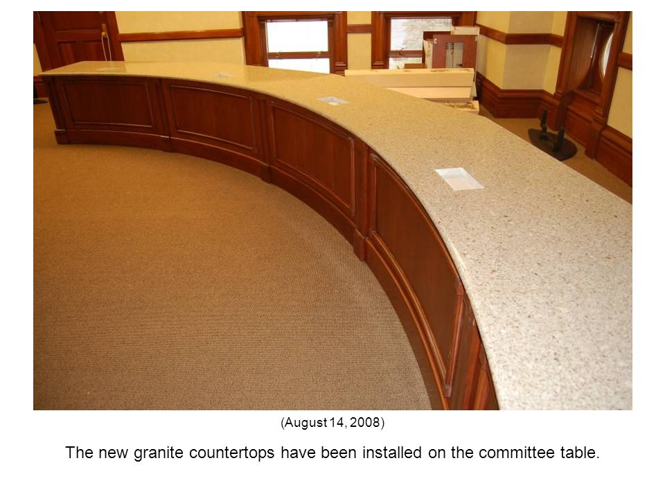 The new granite countertops have been installed on the committee table. (August 14, 2008)