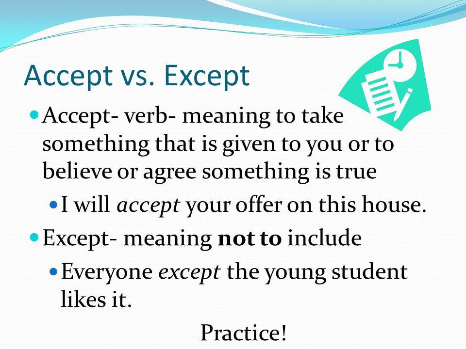 Accept vs.