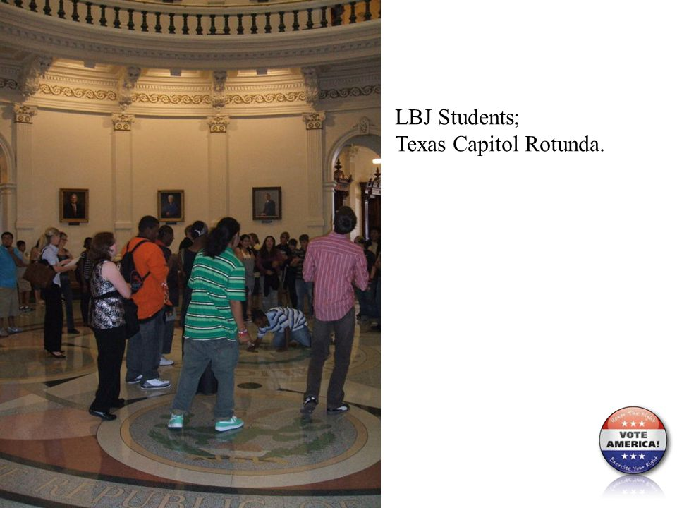 LBJ Students; Texas Capitol Rotunda.