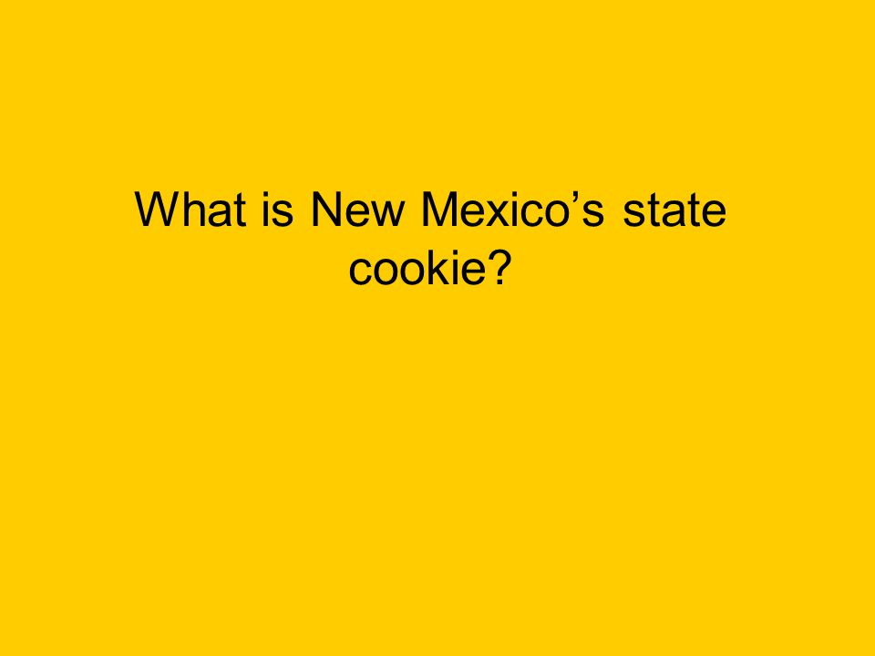 What is New Mexico's state cookie?