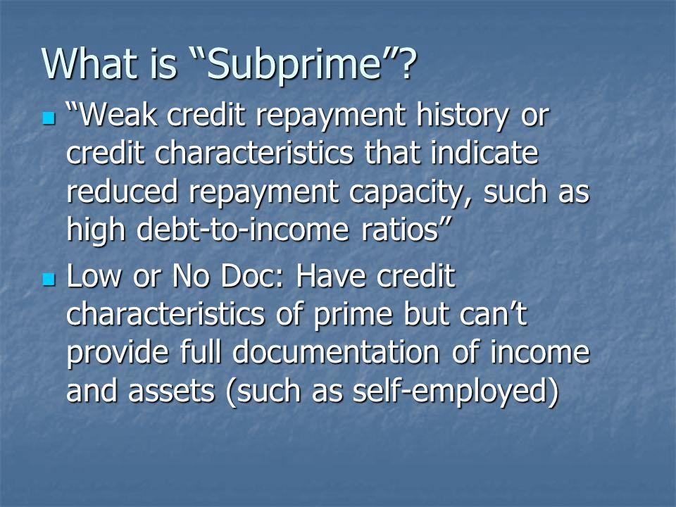 Risks of Subprime