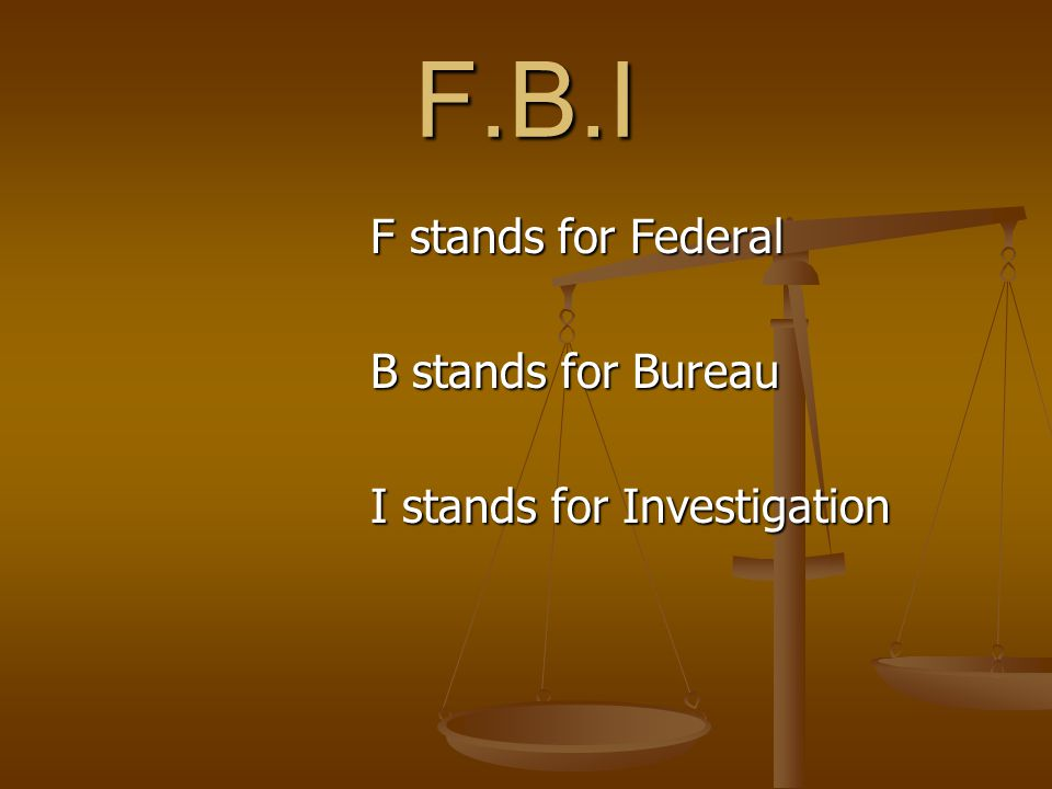 About the F.B.I. It's in Washington D.C. F.B.I. agents solve crime scenes.