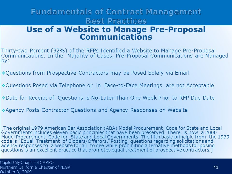 Use of a Website to Manage Pre-Proposal Communications Thirty-two Percent (32%) of the RFPs Identified a Website to Manage Pre-Proposal Communications.