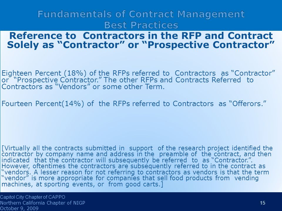 Reference to Contractors in the RFP and Contract Solely as Contractor or Prospective Contractor Eighteen Percent (18%) of the RFPs referred to Contractors as Contractor or Prospective Contractor. The other RFPs and Contracts Referred to Contractors as Vendors or some other Term.