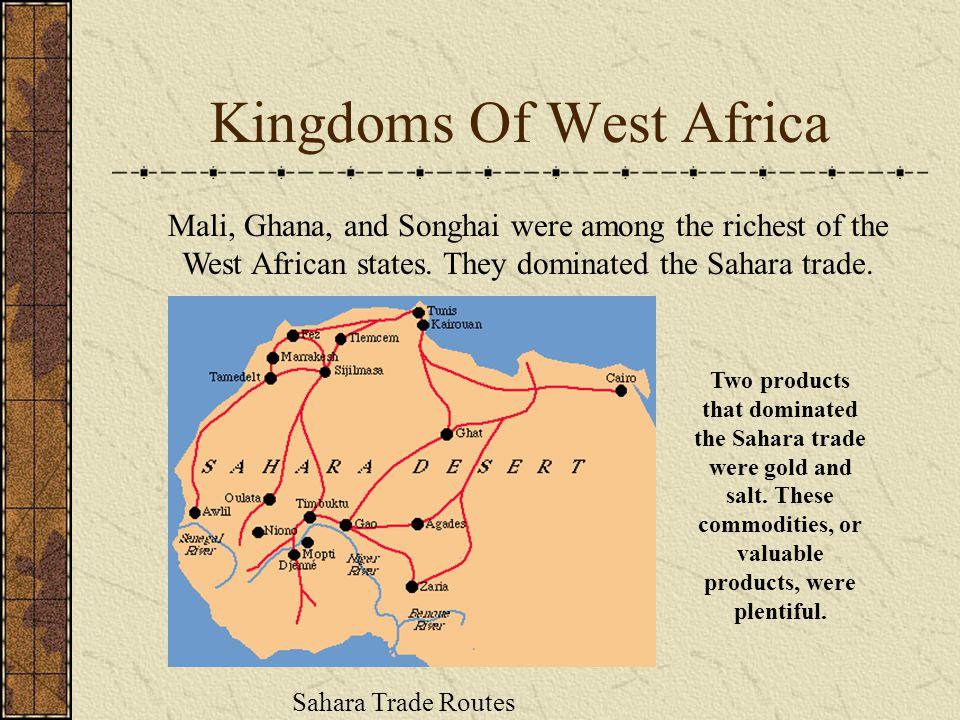 Ghana, Mali, and Songhai In A.D.