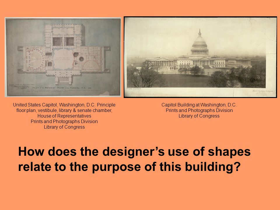 How does the designer's use of shapes relate to the purpose of this building? Capitol Building at Washington, D.C. Prints and Photographs Division Lib