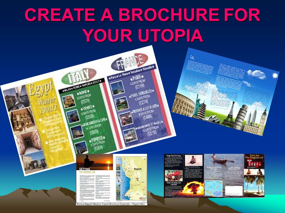 CREATE A BROCHURE FOR YOUR UTOPIA