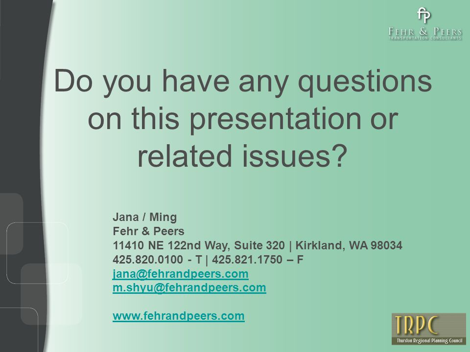 Do you have any questions on this presentation or related issues.