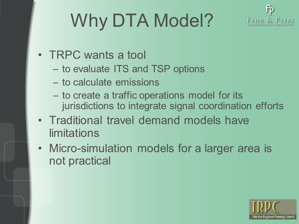 Why DTA Model.