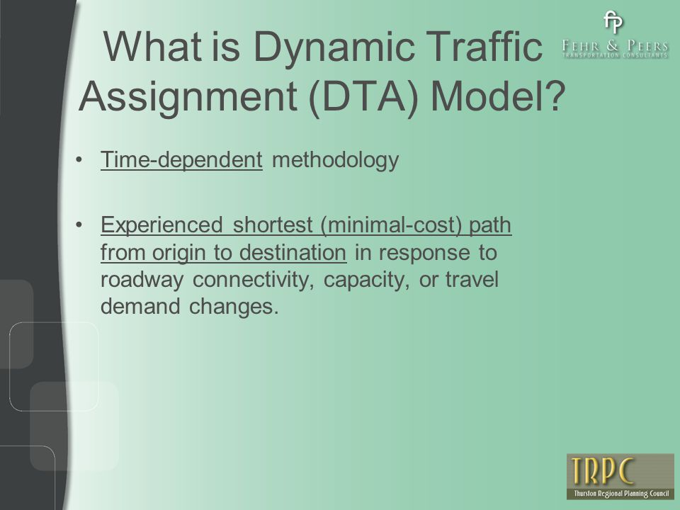 Source: Snapshot from the DTA model simulation Incident Analysis – Paths Incident location Base Year Model Simulation