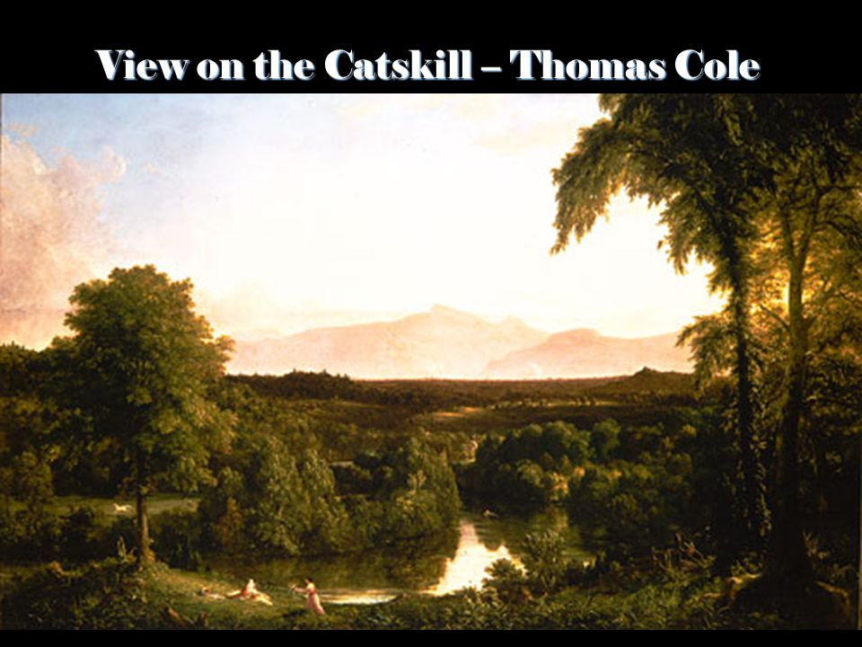 View on the Catskill – Thomas Cole