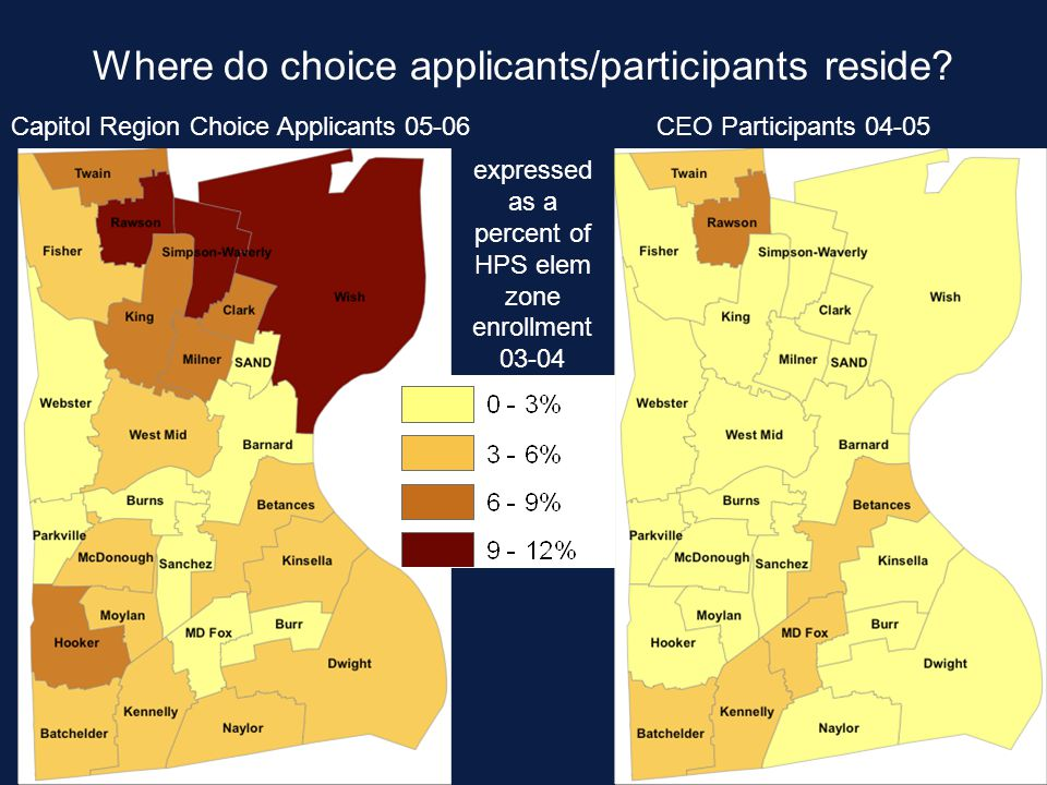 Where do choice applicants/participants reside? Capitol Region Choice Applicants 05-06CEO Participants 04-05 expressed as a percent of HPS elem zone e