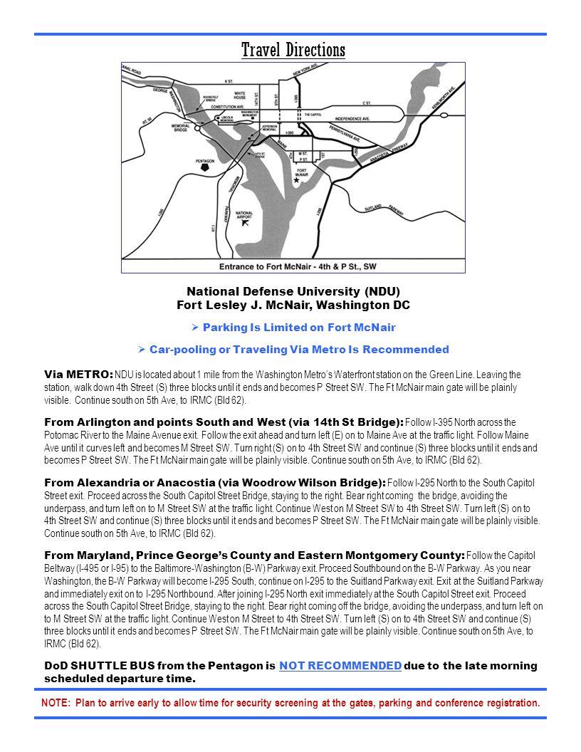 Travel Directions National Defense University (NDU) Fort Lesley J.