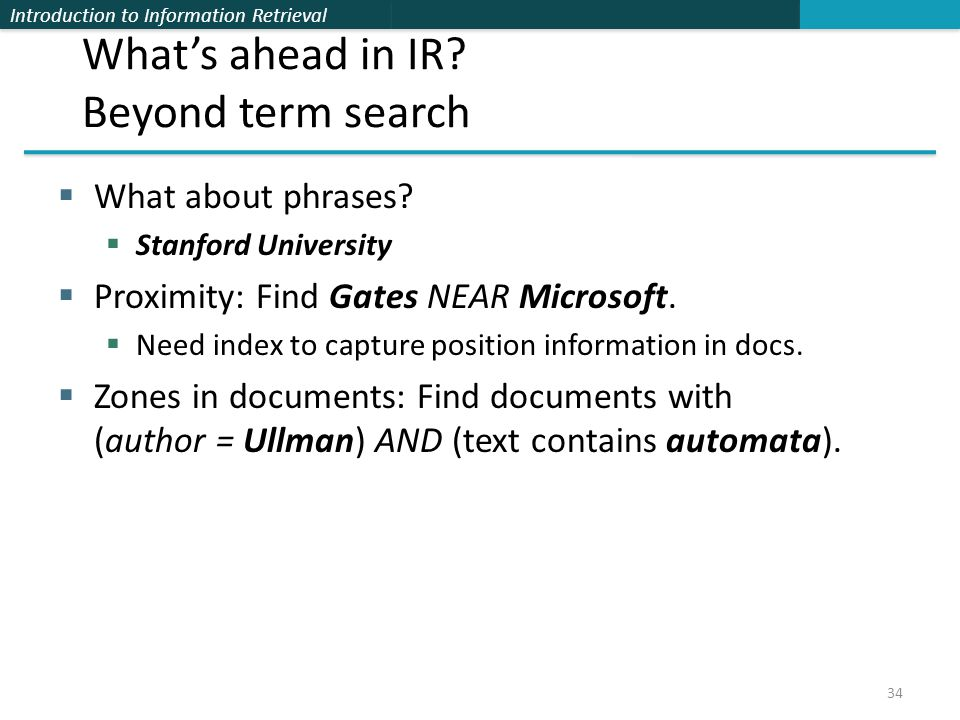 Introduction to Information Retrieval What's ahead in IR.