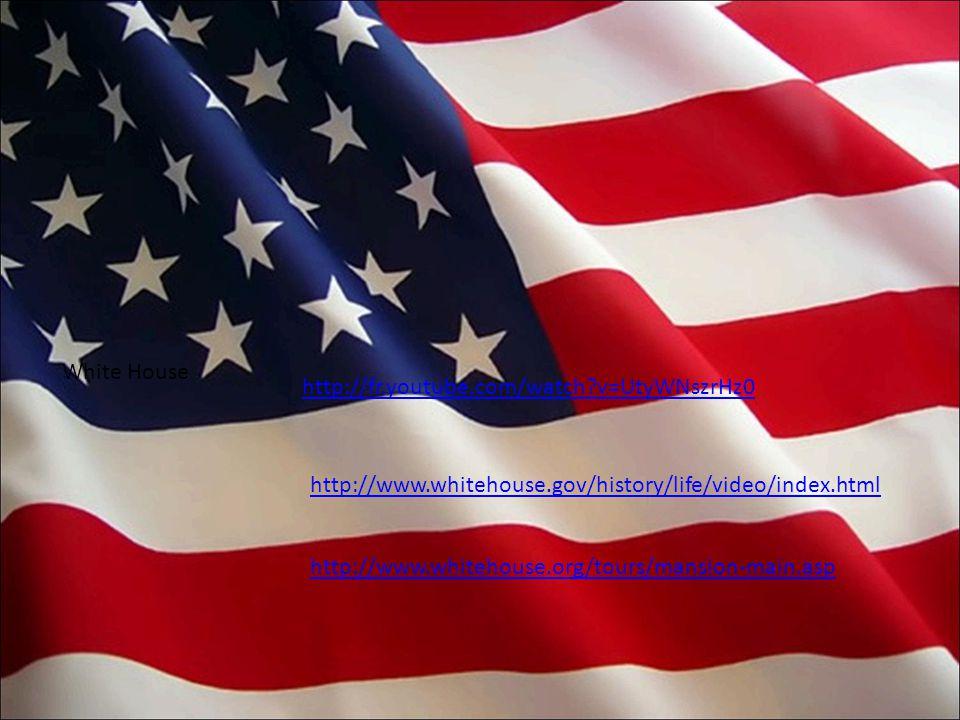 White House http://fr.youtube.com/watch v=UtyWNszrHz0 http://www.whitehouse.gov/history/life/video/index.html http://www.whitehouse.org/tours/mansion-main.asp