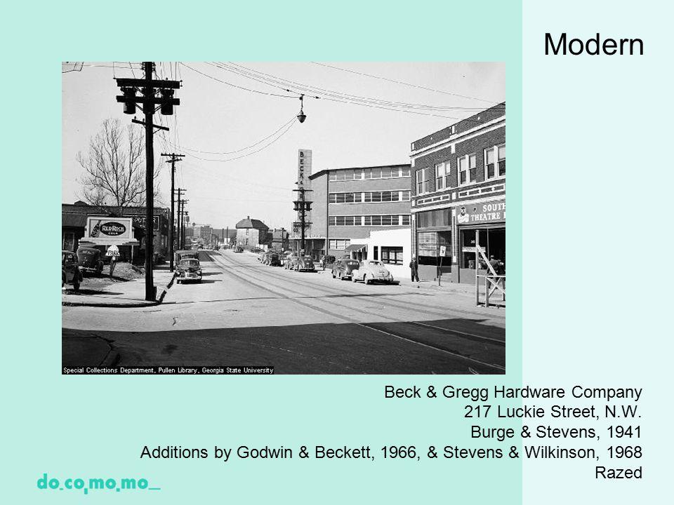 Modern Beck & Gregg Hardware Company 217 Luckie Street, N.W.