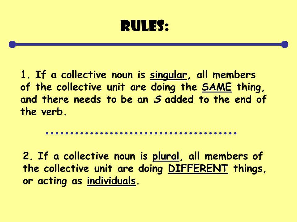 Rules: singular SAME S 1.