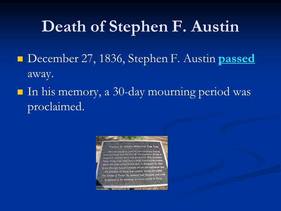 Death of Stephen F.Austin December 27, 1836, Stephen F.