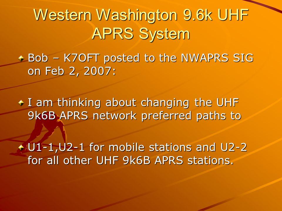 Western Washington 9.6k UHF APRS System PRO: It s shorter.