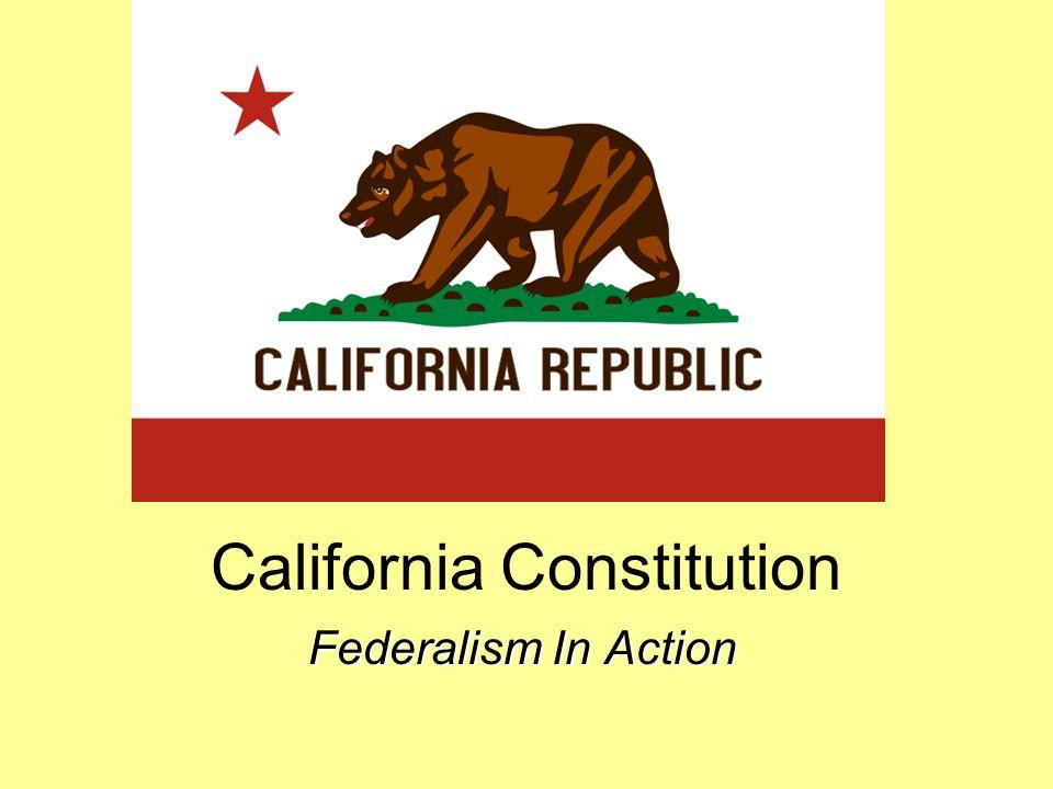 California Constitution Federalism In Action