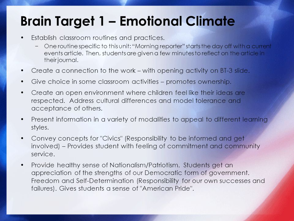 Brain Target 1 – Emotional Climate Establish classroom routines and practices.