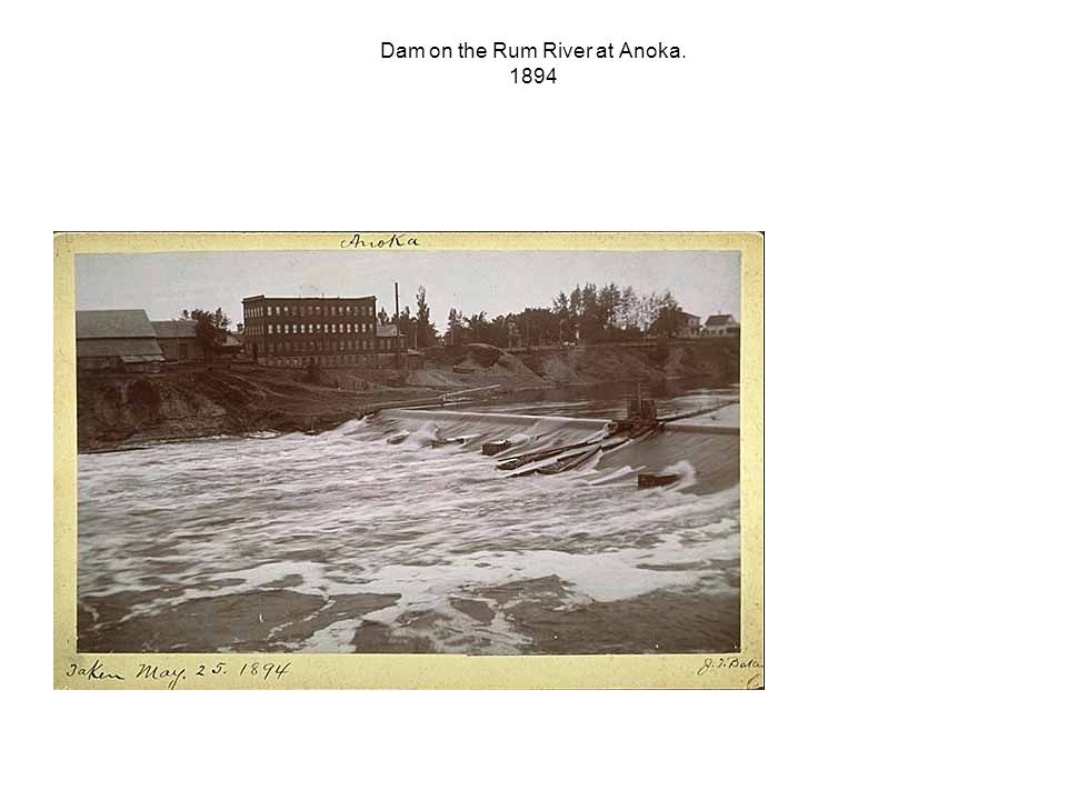 Dam on the Rum River at Anoka. 1894