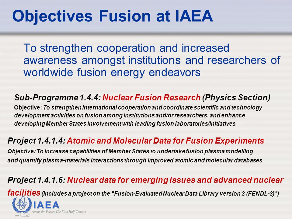 Short to medium term goal Strong emphasis on substantive achievements and practical applications of plasma physics and fusion with the goal to support the next steps in fusion research in developed and developing countries.
