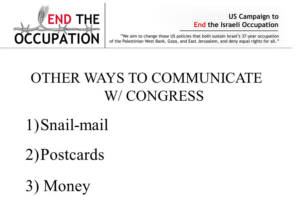 US Campaign to End the Israeli Occupation 1101 Pennsylvania Ave.