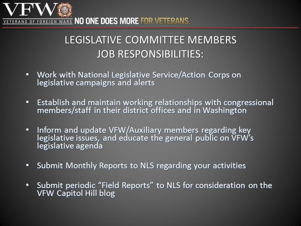 LEGISLATIVE COMMITTEE MEMBERS JOB RESPONSIBILITIES: Work with National Legislative Service/Action Corps on legislative campaigns and alerts Work with