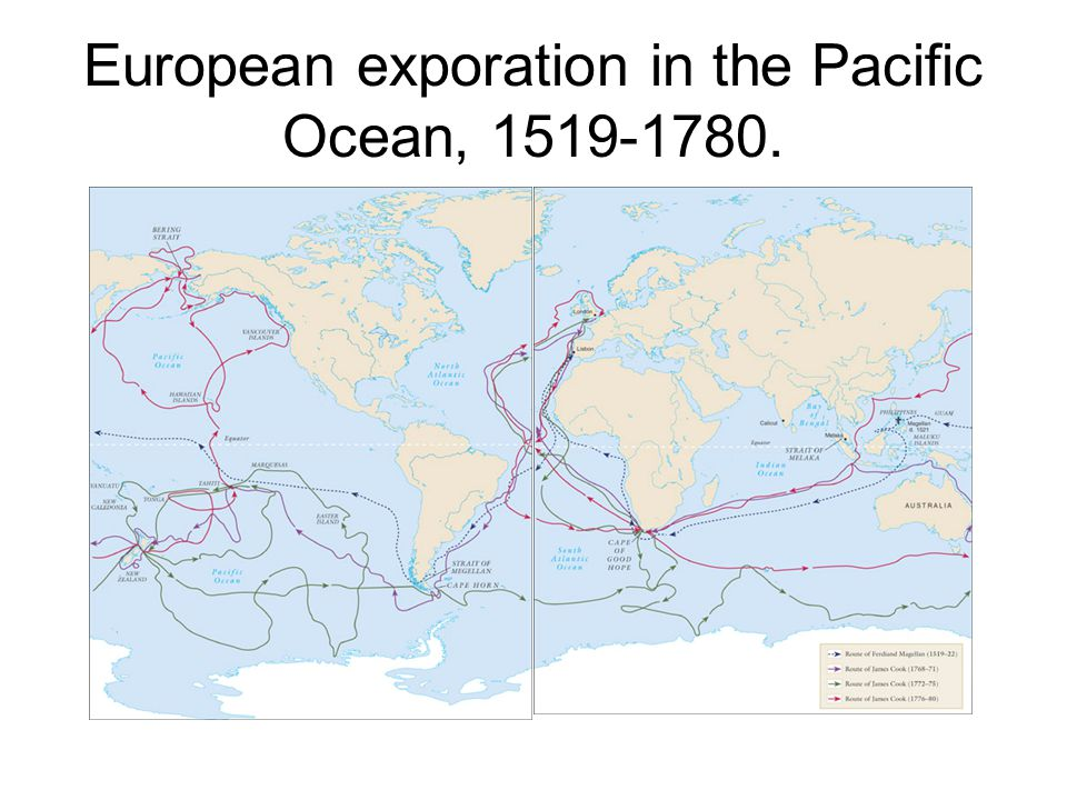 European exporation in the Pacific Ocean, 1519-1780.
