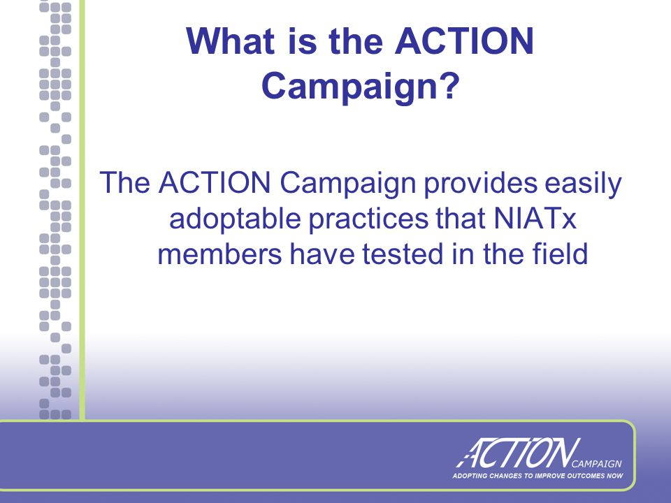 The ACTION Campaign: An Introduction