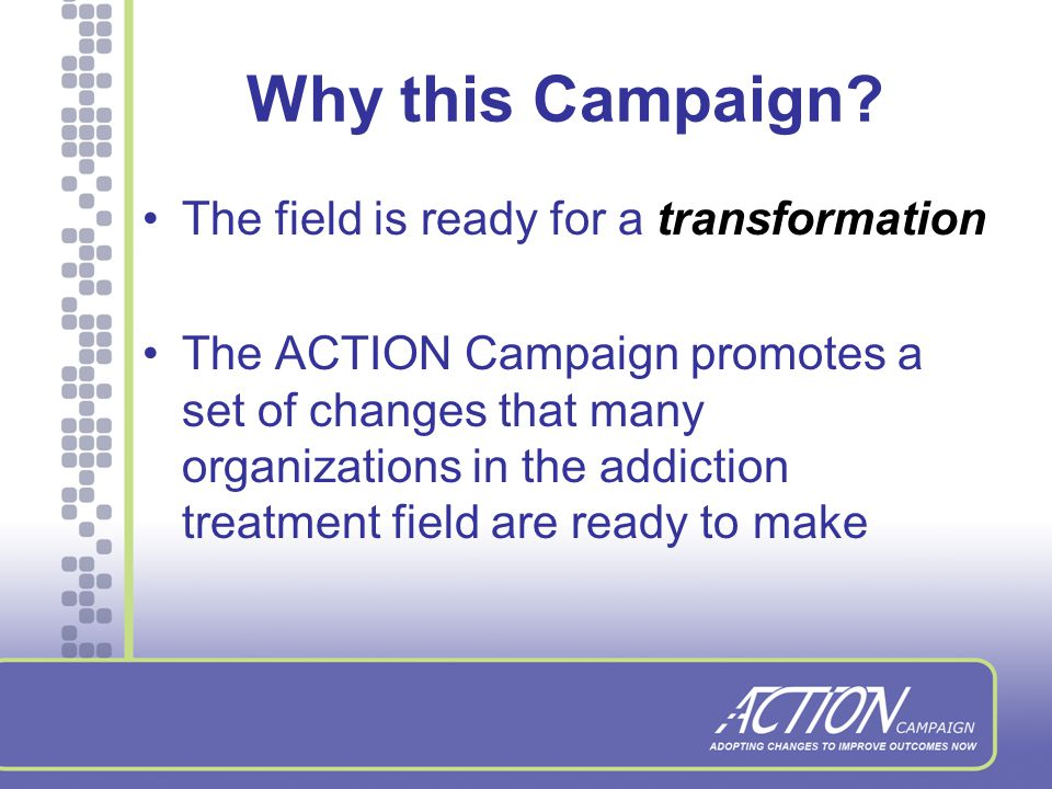 What is the ACTION Campaign.