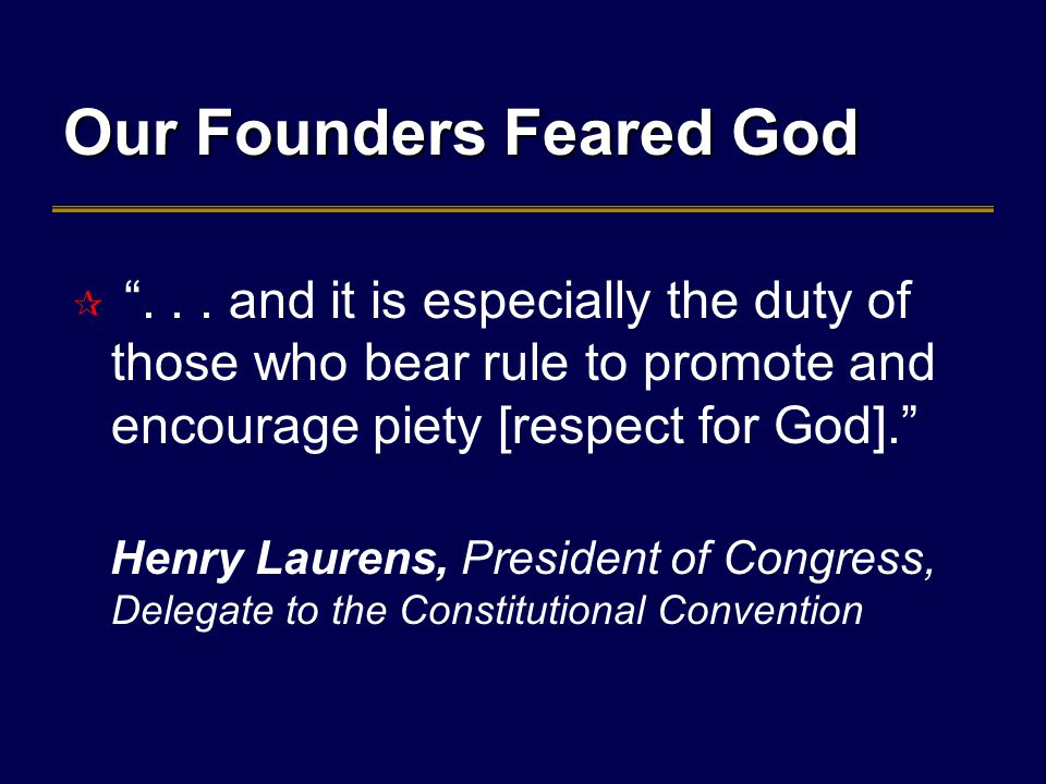 Our Founders Feared God  ...