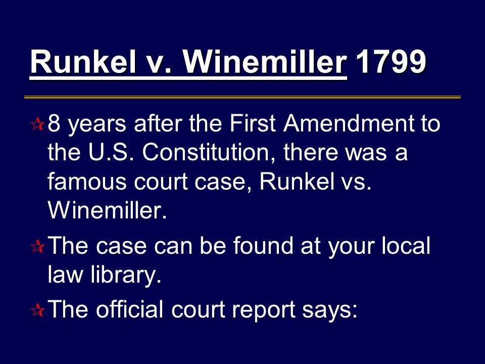 Runkel v. WinemillerRunkel v. Winemiller 1799 Runkel v.