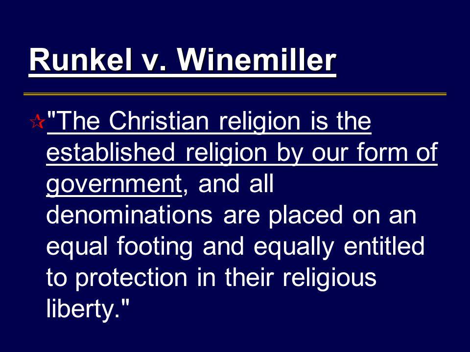 Runkel v. Winemiller Runkel v.