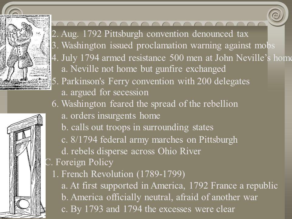 i.Edmund Genêt to raise American sentiment ii. Genêt commissions American privateers iii.