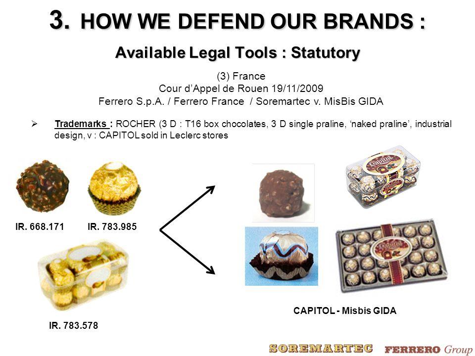 (3) France Cour d'Appel de Rouen 19/11/2009 Ferrero S.p.A.