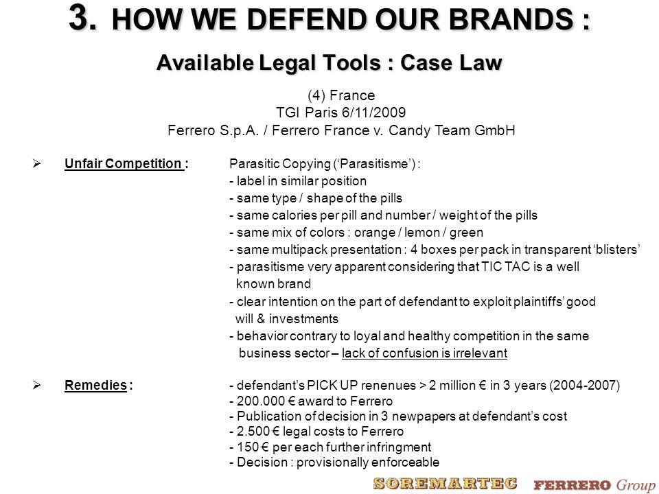 (4) France TGI Paris 6/11/2009 Ferrero S.p.A./ Ferrero France v.