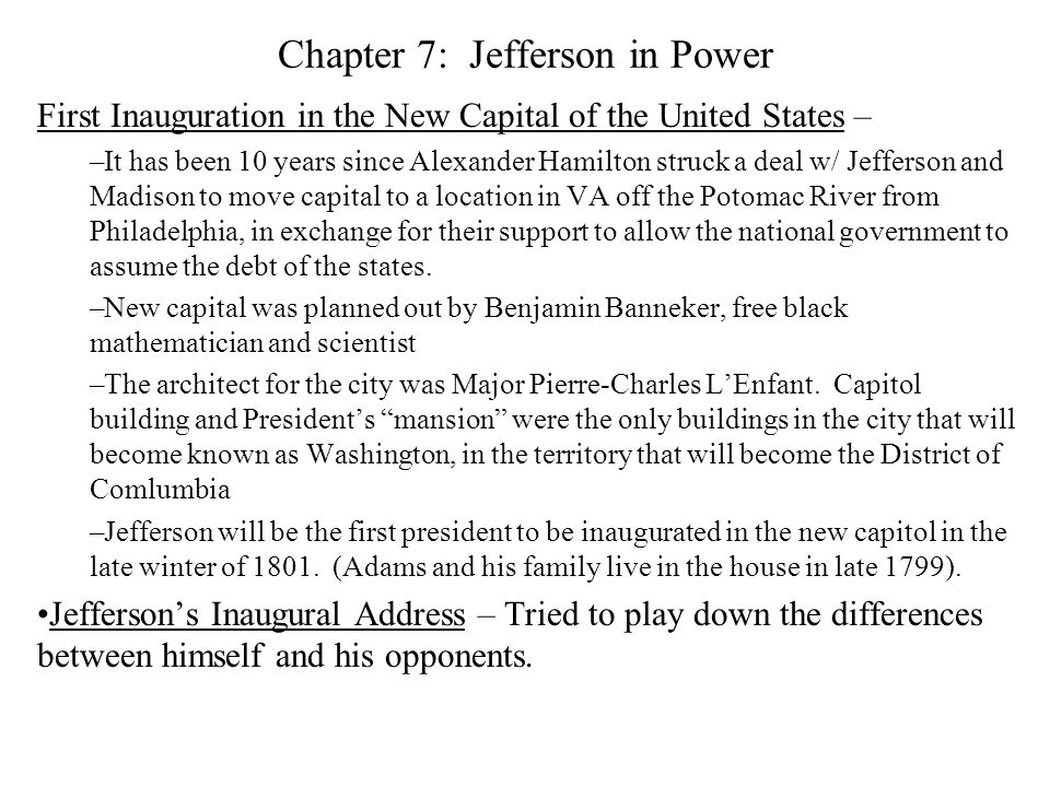 Chapter 7: Jefferson in Power –Burr lost to Hamilton, badly.